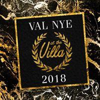VAL NYE Weekend at the Villa