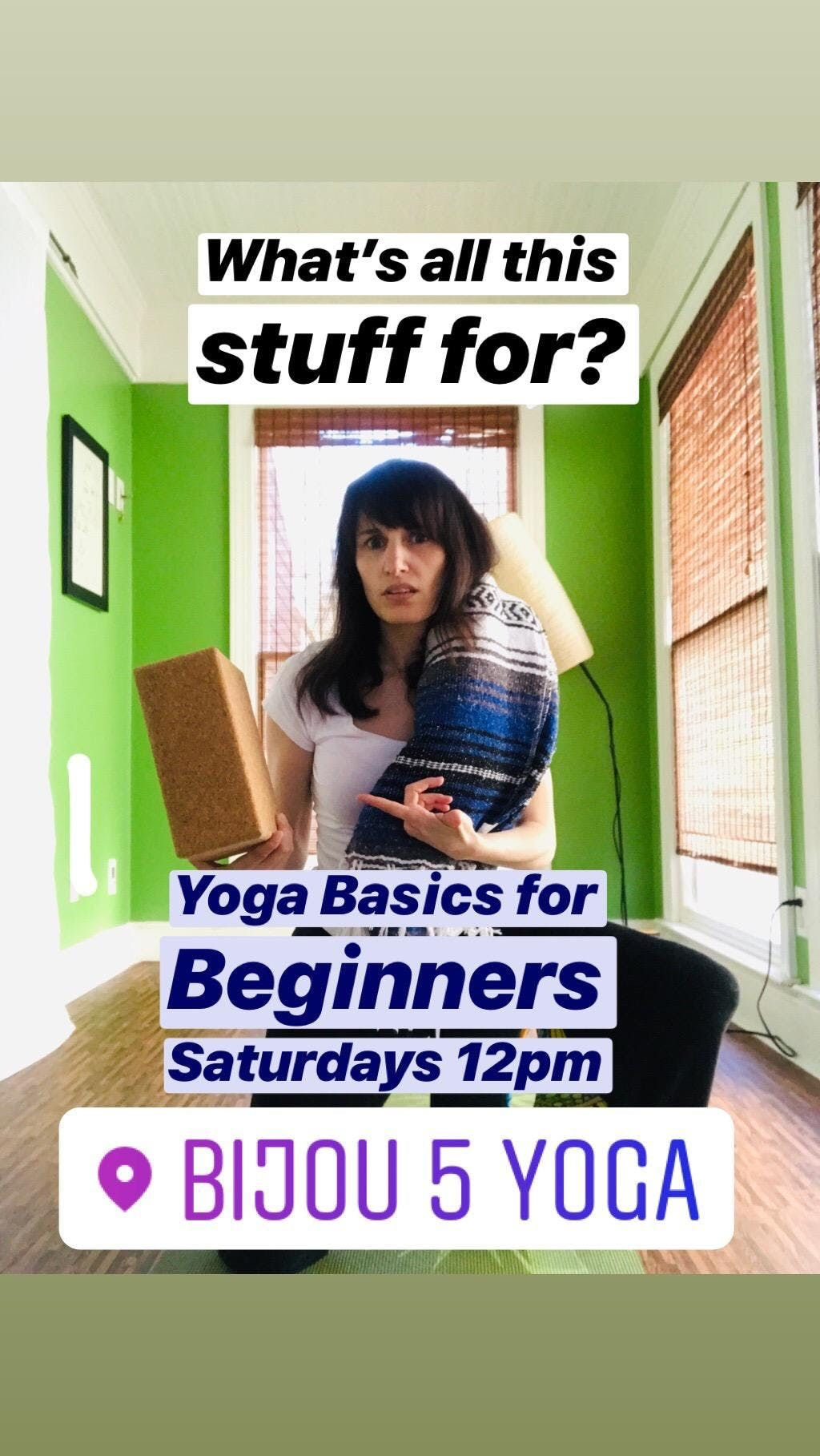 Yoga Basics for Beginners Spot MUST be reserved through www.bijou5yoga.com