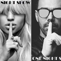 ONE NIGHT SHOW par Epic Events et Rleuse le Vin