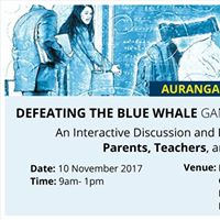 Aurangabad Workshop - Defeating the Blue Whale Game Challenge