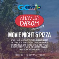 Shavua Darom- Movie Night and Pizza Arad