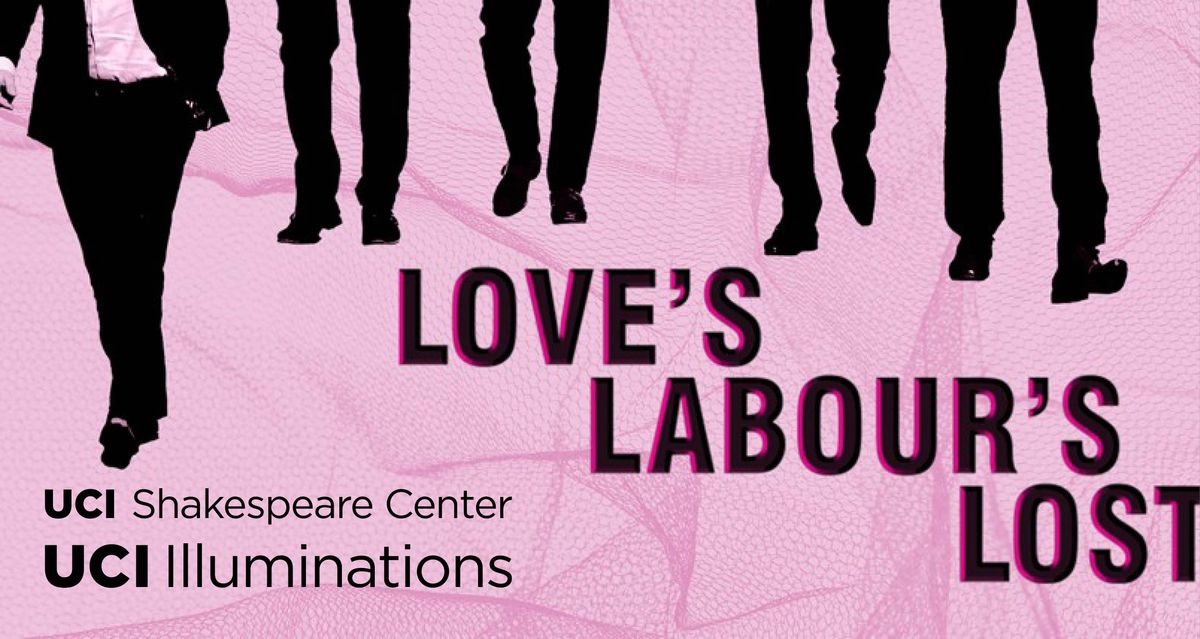 LOVES LABOURS LOST by WILLIAM SHAKESPEARE directed by ANDREW BORBA