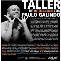 Taller de actuacin con Paulo Galindo