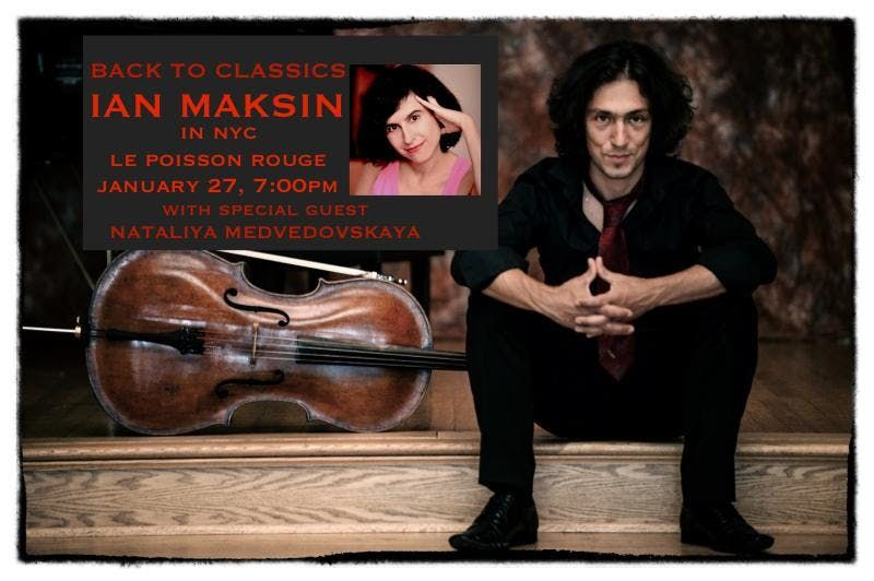 Ian Maksin Back to Classics with special guest Nataliya Medvedovskaya