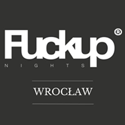Fuckup Nights Wrocław