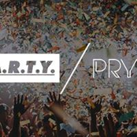 PARTY  Refreshers Opening 2017 - PRYZM
