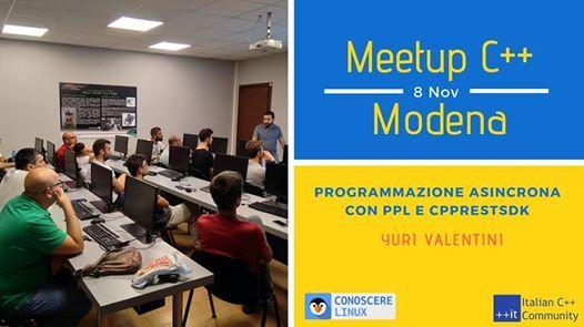 Meetup Cpp Modena Novembre / PPL & CppRestSDK at Makeitmodena, Modena