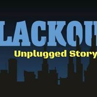 Blackout Unplugged Storytime