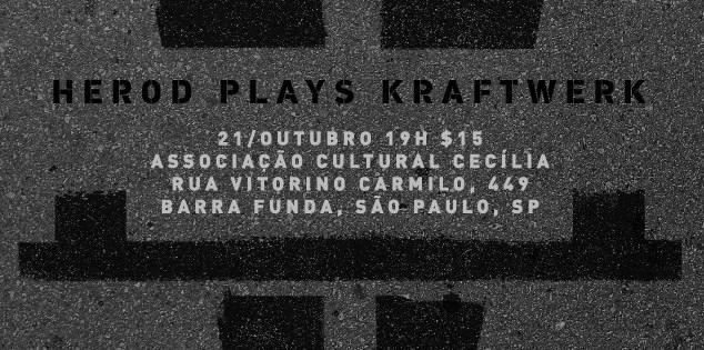 Herod Plays Kraftwerk - Show de Lanamento