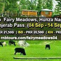 Tour To Fairy Meadows Hunza Valley And Khunjerab Pass
