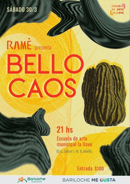 RAM presenta BELLO CAOS