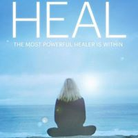Heal - The Most Powerful Healer is Within