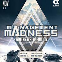 Management Madness  Winter White