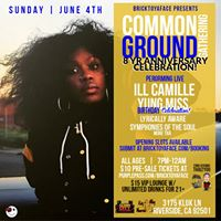 Common Ground Gathering 8yr Anniv. w Ill Camille &amp Yung Miss
