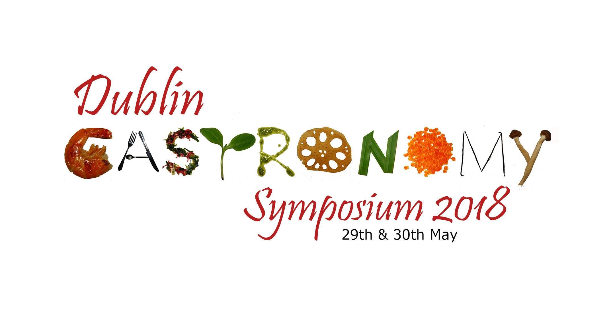 Dublin Gastronomy Symposium 2018