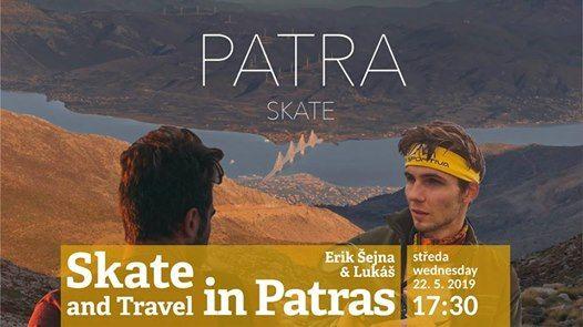 Skate and Travel in Patras  Erik ejna & Luk