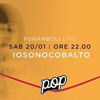 Funamboli Live iosonocobalto. [opening JOE]