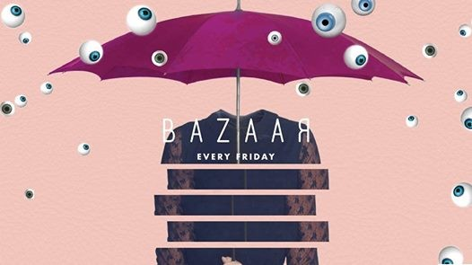 Bazaar  Every Friday at Caprice L.T.D