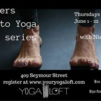 Yoga Loft Series Intro to Yoga Starts June 1