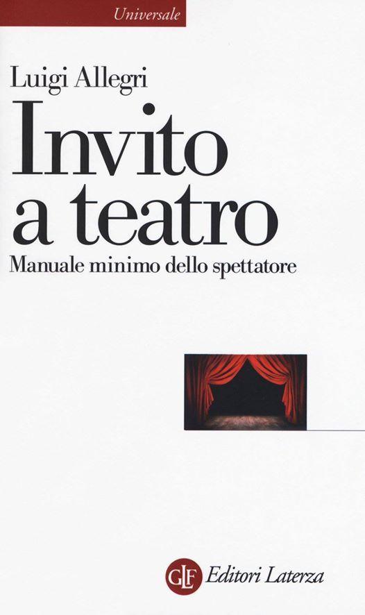 Presentazione di Invito a Teatro con Luigi Allegri