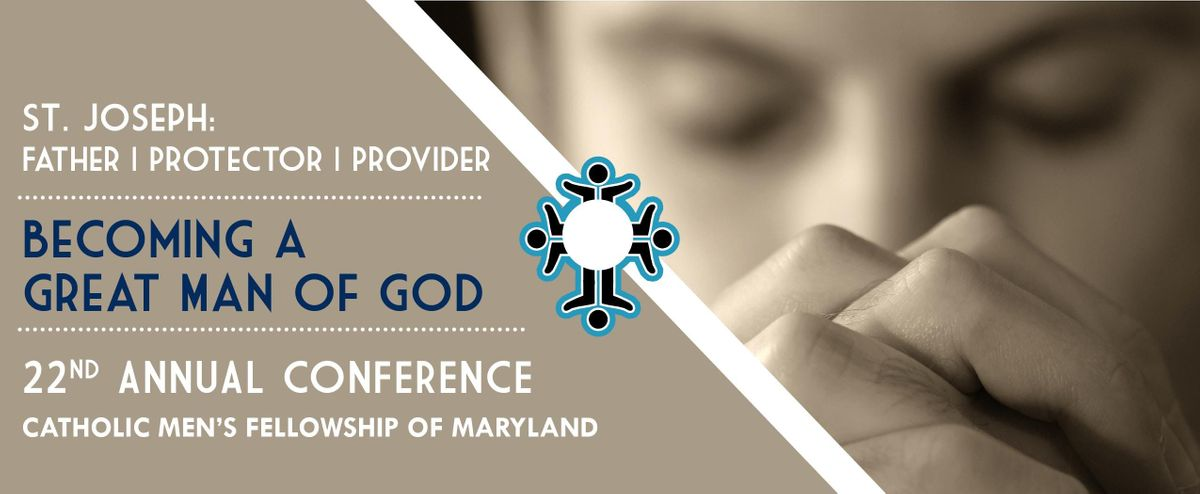 Catholic Mens Fellowship of Maryland Annual Conference 2019