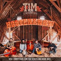 Tim  the Glory Boys - The Hootenanny Tour