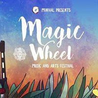 Minival Presents Magic Wheel Festival 2017