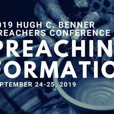 Preachers Conference 2019 Preaching as Formation