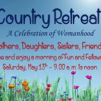 Country Retreat  A Celebration of Womanhood