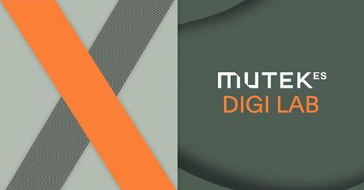 MUTEK ES X 2019 [Digi Lab]
