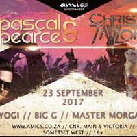 Amics presents Pascal &amp Pearce  Chris Taylor  Yogi