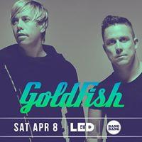 Goldfish at Bang Bang - Saturday 48  presented by LED