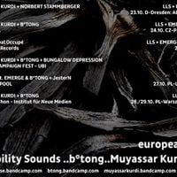 Limited Liability Sounds  Emerge  Muyassar Kurdi  btong - european tour