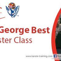 Sensei George Best Master Class