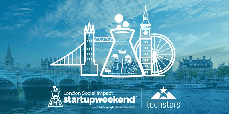 Techstars Startup Weekend London Social Impact 0918