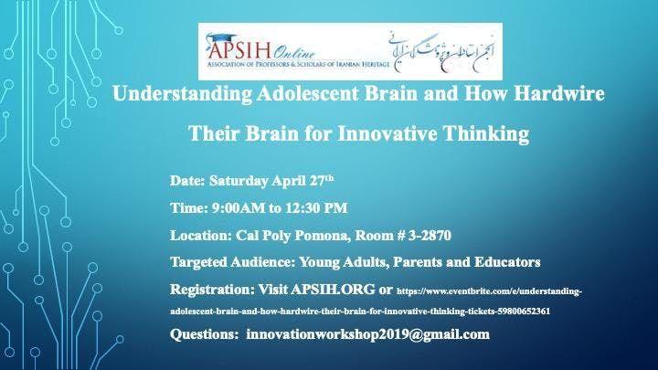 Understanding Adolescent Brain and Hardwiring It for