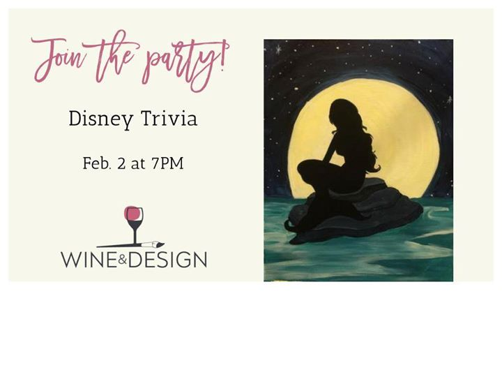 Disney Trivia And Paint Night With Wine Design At Wine Design