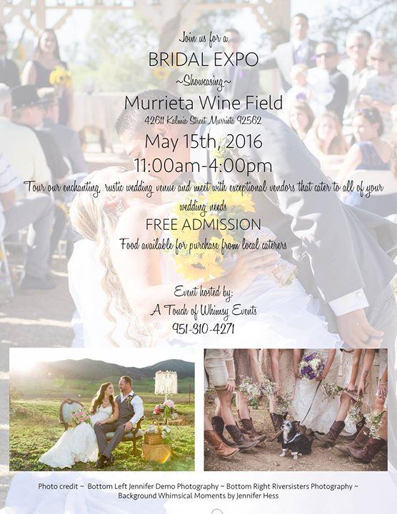 Bridal show at murrieta wine field temecula for Wedding expo az