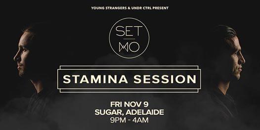 Set Mo Stamina Session Tour - Adelaide