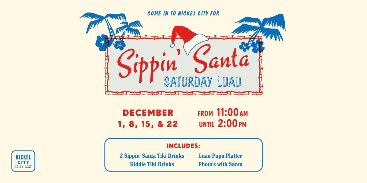 Sippin Santa Saturday Luau