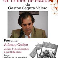 Presentacin novela Un crimen de Estado de Gastn Segura