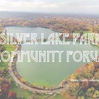 Silver Lake Park Community Forum