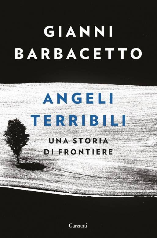 Gianni Barbacetto presenta: Angeli terribili at Libreria Moderna ...