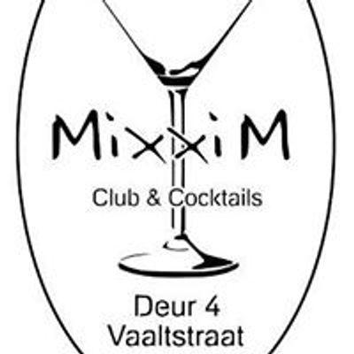 Mixxim Lounge &  Cocktails