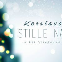 Kerstavond - Stille Nacht