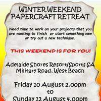 Winter Weekend Papercraft Retreat