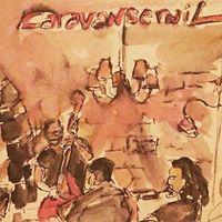 Caravanserail - Live music bar and restaurant