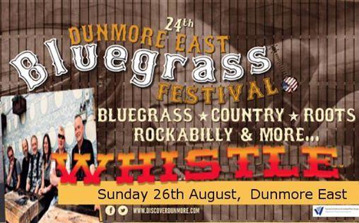 Whistle at Dunmore East Bluegrass Festival