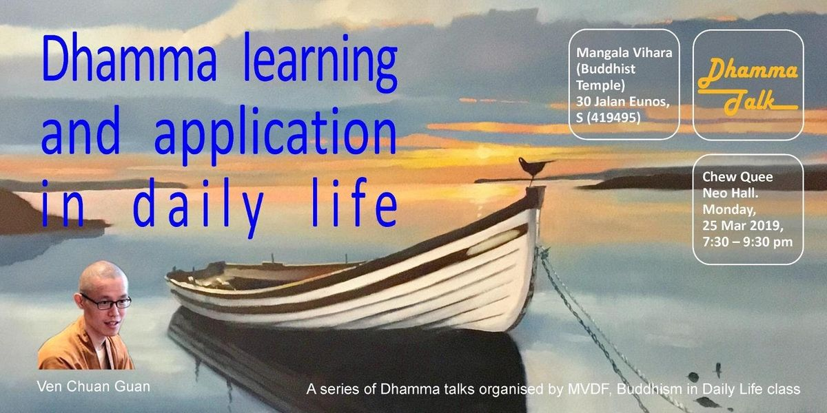 DHAMMA LEARNING AND APPLICATION IN DAILY LIFE