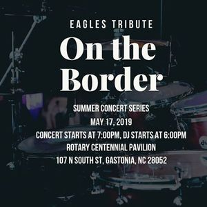 Summer Concert Series- On the Border (Eagles Tribute)